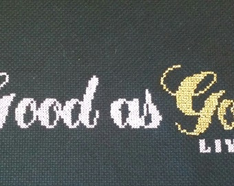 Good as Gold Living Cross Stitch Sign