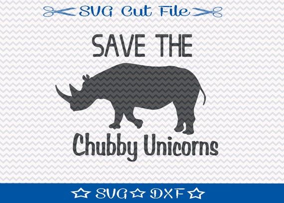 Save Chubby Unicorns Svg Cutting File Cut File For