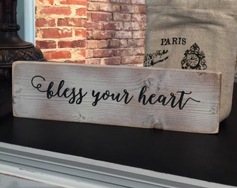 Bless your heart,wood sign,FREE SHIPPING,Painted Typography sign,Inspirational wood sign,Southern saying,wood art.wood sign saying