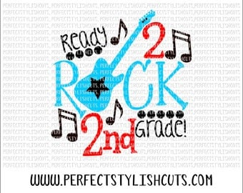 Rock 2nd Grade SVG, DXF, EPS, png Files for Cutting Machines Cameo or Cricut - Back To School Svg, Boy Svg, School Svg, Music Teacher Svg