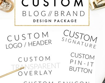 Custom Blog Design Package // Custom Brand Design // Custom Header + Signature + Overlay + Pin Button + Favicon // Wordpress // Blogger