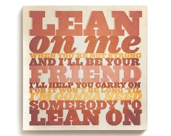 Lyricology Lean on Me Wall Art