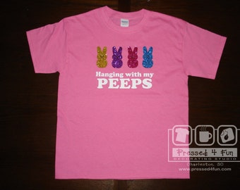 Hanging with my Peeps Pink T-Shirt | Easter T-Shirt | Peeps T-Shirt