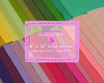 Choose any Five Pure Merino Wool 8x12 Felt Sheets 100% wool felt
