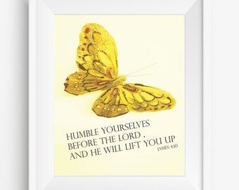 Humble Yourselves,James 4:10,butterfly golden,Instant Download,room decor,Bible verses,digital pritns,digital drawing