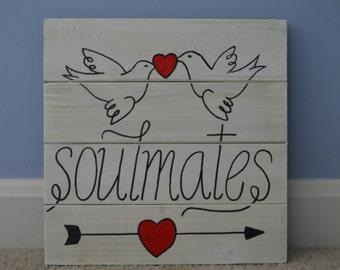 Soulmates Wooden Plaque