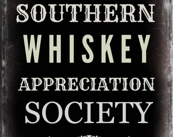 Southern Whiskey Appreciation Society Printable *INSTANT DOWNLOAD*