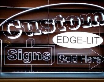 Custom LED Sign Edge Lit Acrylic