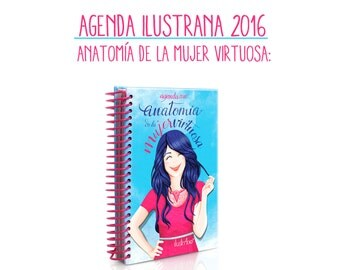 Agenda ilustrana 2016 Anatomy of the virtuous woman