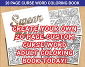 Custom Personalized Sweary Curse Word Coloring Book up to 20 Pages Adult Coloring Book