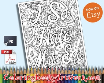 i so hate my ex printable adult coloring book page instant downloadable jpg pdf trendy instagram - X Rated Coloring Books