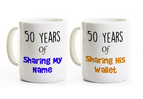 Funny 50th Anniversary Gift Mugs - Couples Coffee Cups - His and Hers ...