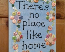 There's no place like home canvas