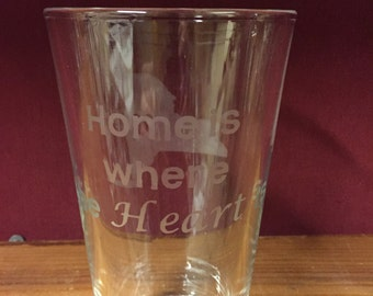 Home is where the heart is. State Glassware, State Gift, Beer Pint Glass, Home & Heart, Hand Etched Glass