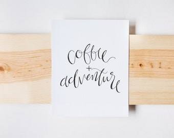 Coffee  + Adventure Print, Wall Art, Stamp Effect, INSTANT DOWNLOAD