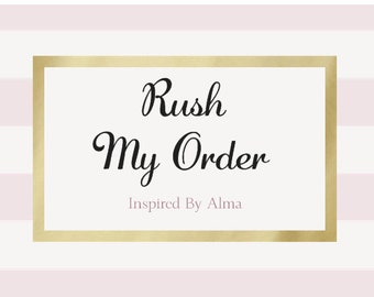 Rush my order. Next business day shipping guaranteed.