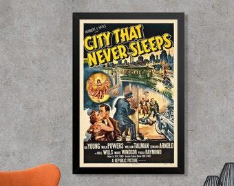 The City That Never Sleeps Vintage Film Noir Movie Poster Print