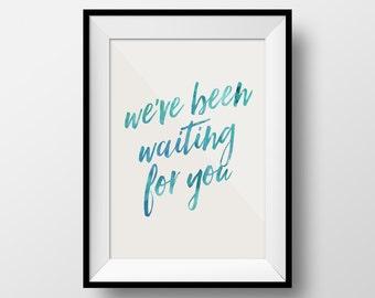 We've Been Waiting for You, Waiting Baby Art, Baby Nursery Art, Nursery Wall, Baby Art, Baby Boy Art, Baby Girl Art