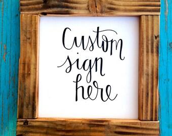 "MEDIUM - Custom sign - custom quote - wood sign - 2 size options (18""x18"" or 16""x20)"")"