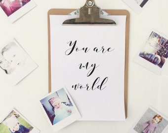 you are my world. black foil print