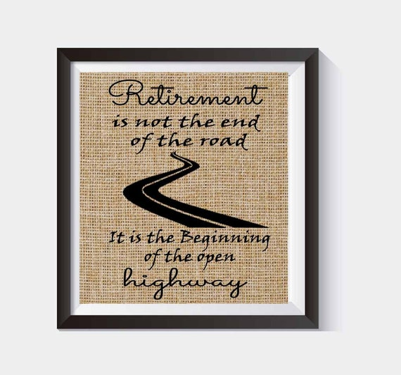 Retirement Gift Wall Hangings Retirment Is Not The End Of The