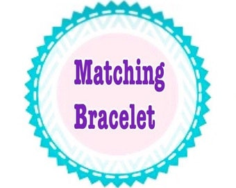 Matching Bracelet Add On