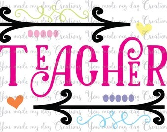 Buy 4 get 1 FREE***  Teacher SVG, PNG, eps, & dxf Cutting Files School Arrows Heart Girl