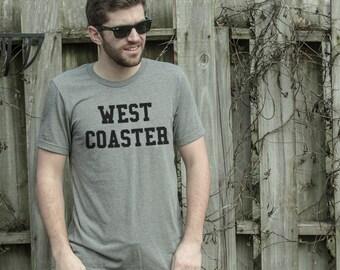West Coaster Tee, Mens Top, Women Top, Fashion Shirt, Women Clothing, Fashion Blogger Shirt, Fashion Shirt, Mens Fashion, Tumblr top