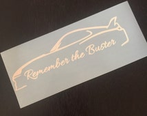 Remember the Buster - Paul Walker - The Fast and the Furious Vinyl Sticker Decal
