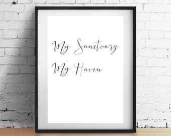My Sanctuary, My Haven Handwritten Quote Print