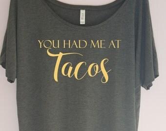 You had me at Tacos Shirt, Cinco De Mayo Shirt, gym shirt, woman's clothing, fitness shirt, workout tshirt, Goal Digger, Boss Lady