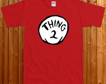 Thing 2 T-shirt - Dr Seuss thing 2 T-shirt, Dr Seuss tee , Thing 1 and Thing 2 , Thing two t-shirt, Birthday T-shirt SM-00113