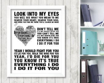 Bryan Adams Everything I Do Music Love Song Lyric Print Poster Canvas Word Art 2 Colours Heart Design Picture Gift Digital Download