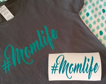 Mom Life Shirt, #momlife, womens mom life shirt, new mom gift, mothers day gift