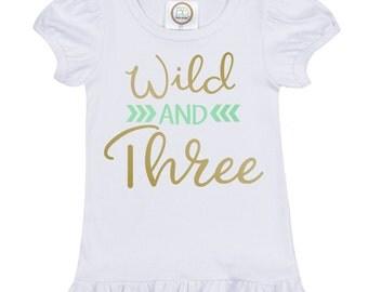 Wild and Three Birthday Shirt, Third Birthday Shirt, Three Year Old Shirt, 3rd Birthday Shirt, 3 Year Old Birthday, Three Shirt