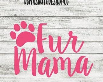 Fur Mama Decal/Sticker