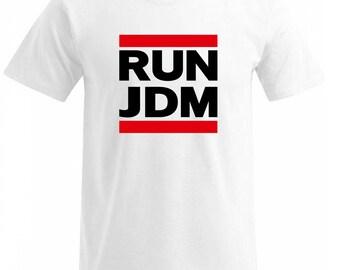 RUN JDM  fan   T Shirt  s/m/l/xl/xxl