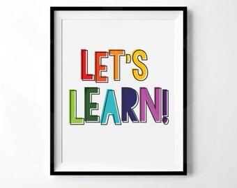 Let's Learn! Print | Playroom, Classroom, Teacher Print| Rainbow Print | Reading Print | Digital Download