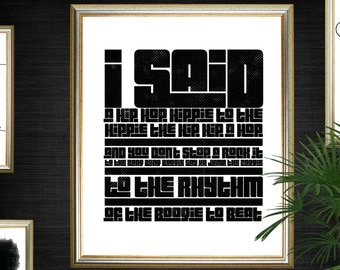 Old School Hip Hop - Rappers Delight Poster - Instant Download - Rap Quotes Wall Art - Home Office Decor - Gifts For Him - Urban Decor