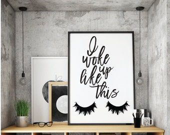 Makeup Print,  Makeup Decor, Eye Lashes Print, Eyelashes Printables, I woke up like this, Makeup Decor Prints,Instant Digital Download