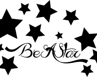 Be a Star Vinyl Decal