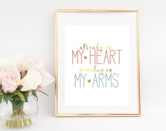 Already In My Heart-Someday In My Arms Digital Print, Infertility Awareness, Digital Download, Home Decor, Wall Decor, Art Print, Wall Art