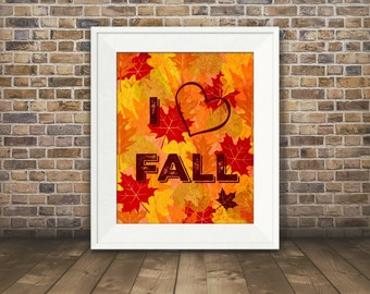 I Heart Fall, Digital Download Art, Fall Art, Instant Art Download, Autumn Art , Digital Art