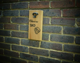 Fathers day gift ,  Bottle opener  Cool personalised gift, solid wood personalised bottle opener , custom made gift