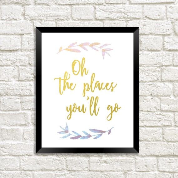 oh the places you 39 ll go printable wall art printable. Black Bedroom Furniture Sets. Home Design Ideas