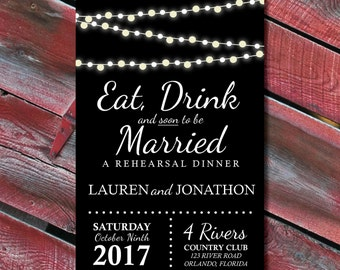 Rehearsal Dinner Invitation | Eat Drink and Soon to Be Married | Wedding Rehearsal Invite | String Lights | Chalkboard | Black White Wedding