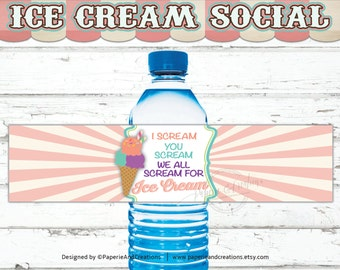 Water Bottle Labels Birthday - I Scream You Scream We All Scream for Ice Cream - Ice Cream Social - Printable - Instant download