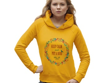 Women's Keep Calm And Put A Bird On It Hoodie