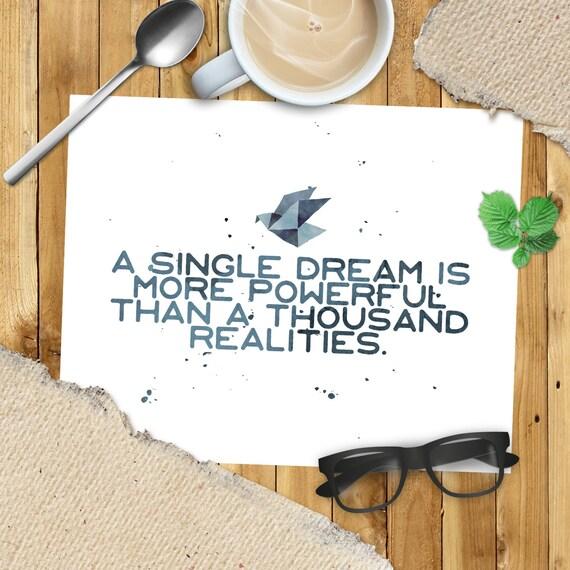 Digital Art Print A Single Dream Is More by BookishDesign ...