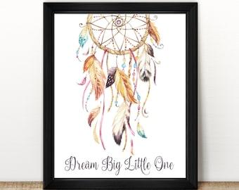 "Dream Big Little One Dreamcatcher Printable | 8x10"" | Instant Digital Download | Watercolour | Feathers | Wall Decor | Home Decor | Nursery"